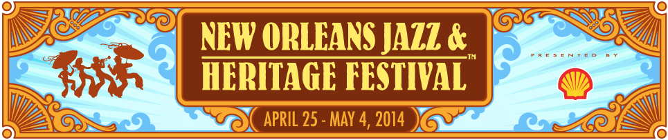 New Orleans Jazz & Heritage Festival 2014