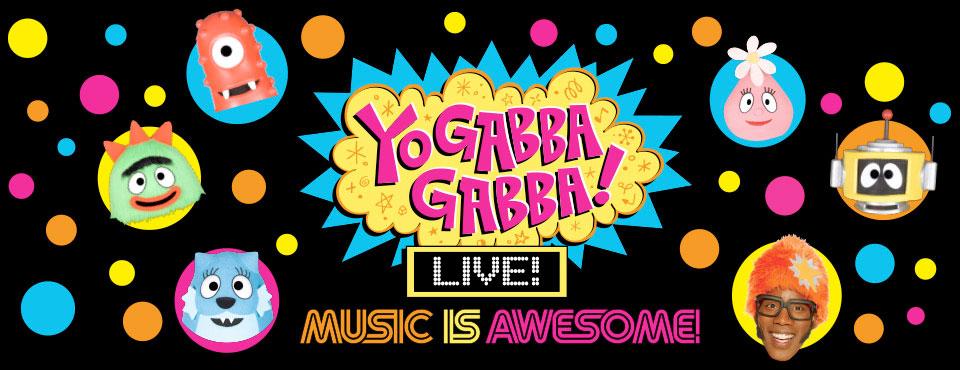 Yo Gabba Gabba! Live! Music Is Awesome Tour 2014