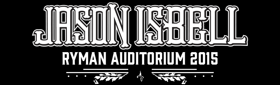 Jason Isbell at the Ryman Auditorium 2015