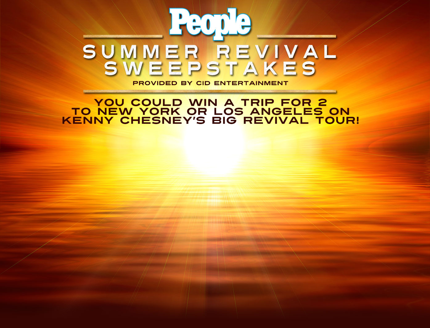 SUMMER REVIVAL SWEEPSTAKES