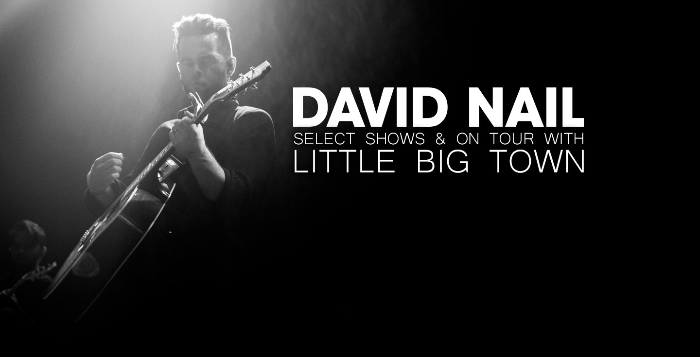 David Nail Select Dates & On Tour with Little Big Town