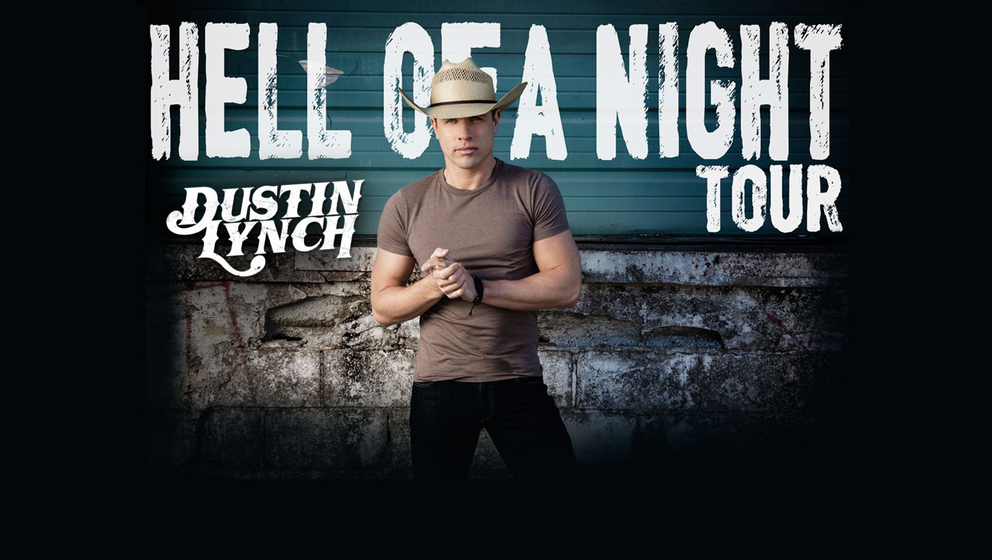 Dustin Lynch Hell Of A Night Tour Cid Entertainment