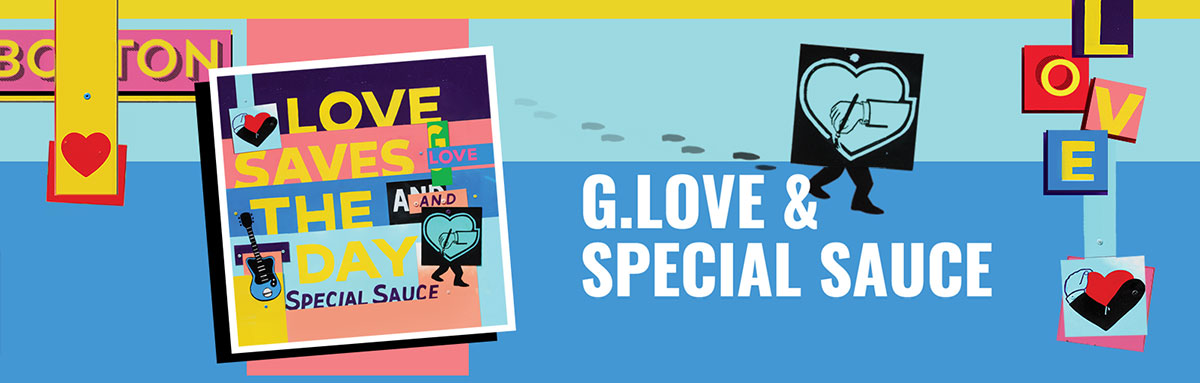 G. Love & Special Sauce Love Saves The Day Tour