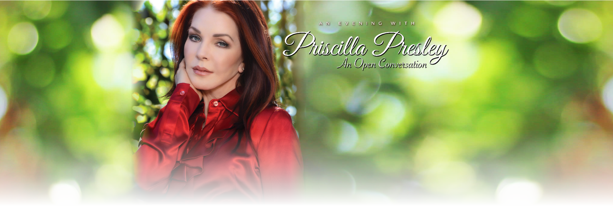 An Evening With Priscilla Presley: An Open Conversation