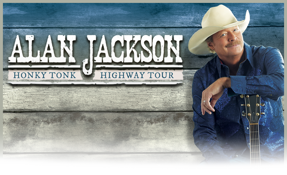 Alan Jackson Honky Tonk Highway Tour 2017