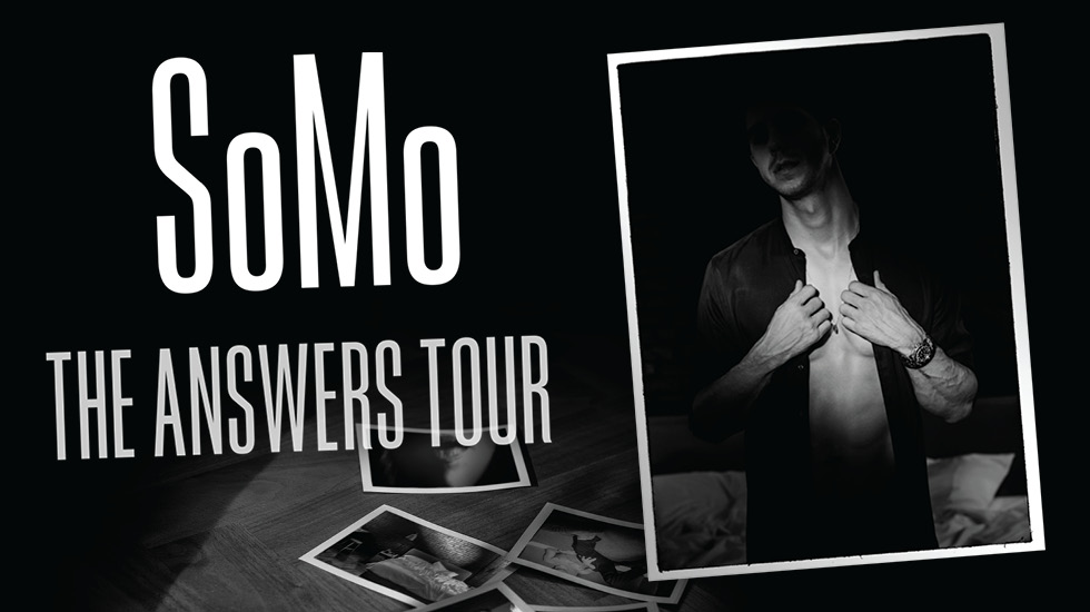 SoMo – The Answers Tour 2017