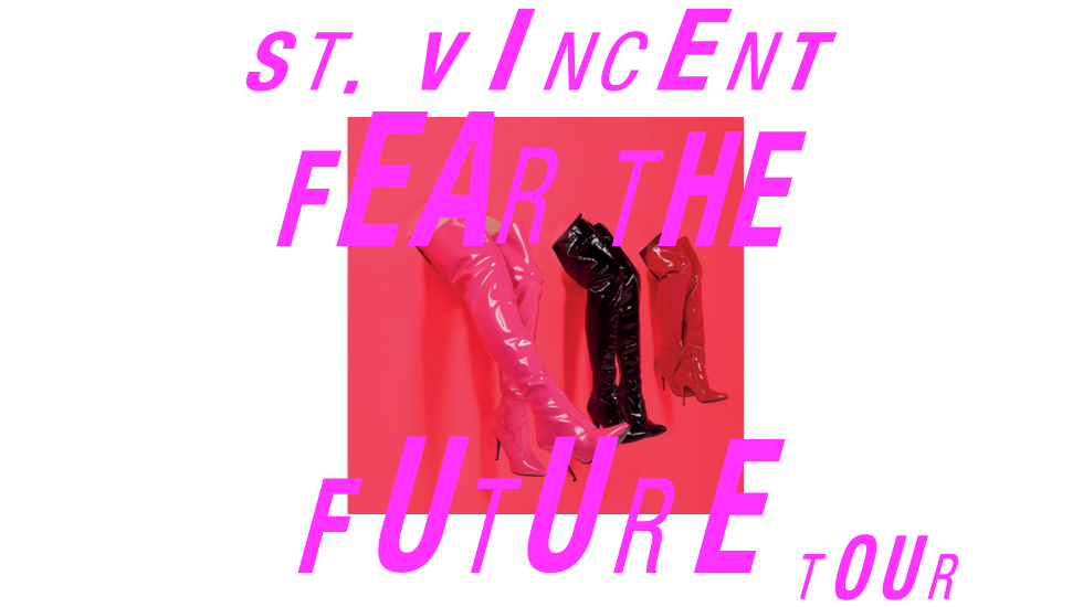 St. Vincent 'Fear The Future' Tour