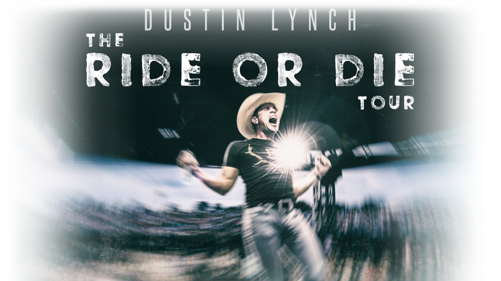 Dustin Lynch The Ride or Die Tour 2017