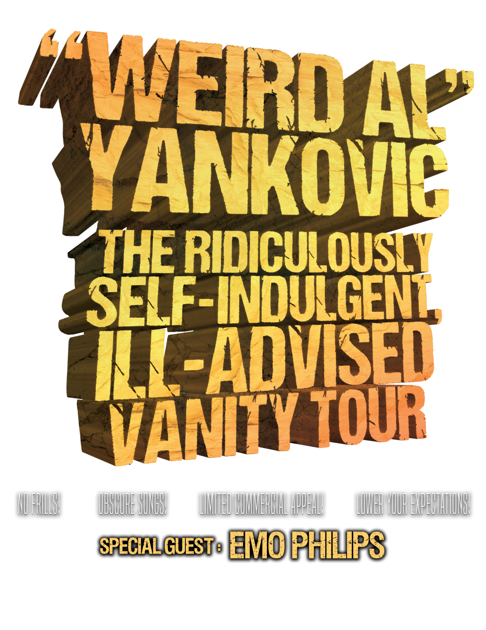 'Weird Al' Yankovic The Ridiculously Self-Indulgent, Ill-Advised, Vanity Tour 2018