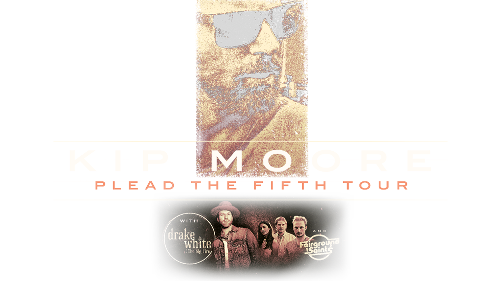 Kip Moore Plead The Fifth Tour 2018