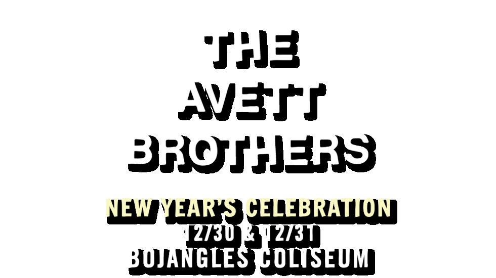 The Avett Brothers NYE 2018