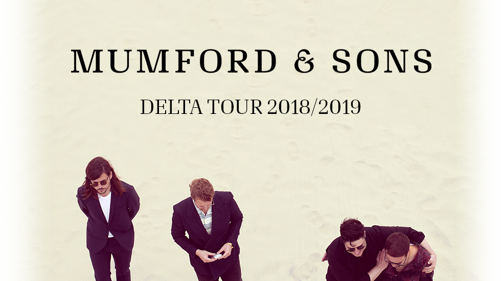 Mumford and Sons Delta Tour 2018-19