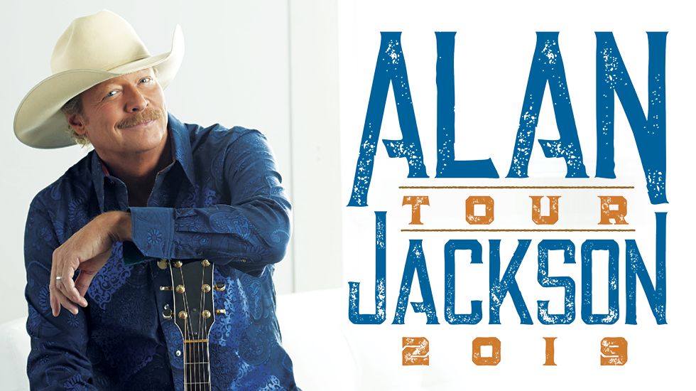 997ff59707c45 Alan Jackson Tour 2019. Four exciting VIP packages ...