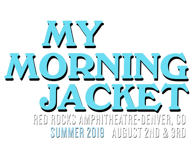 My Morning Jacket at Red Rocks: VIP & Travel Packages