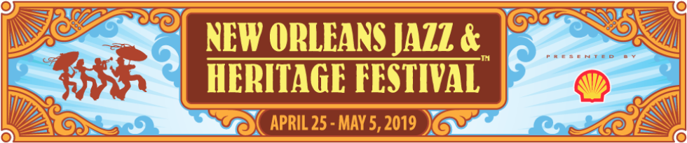 New Orleans Jazz & Heritage Fest 2019
