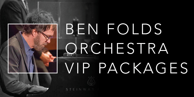 Ben Folds Orchestra Tour VIP Package Banner