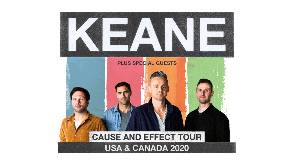 Keane Cause and Effect Tour 2020