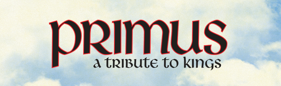 Primus: A Tribute to Kings tour logo in front of a blue sky with clouds