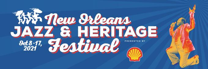New Orleans Jazz & Heritage Fest 2021